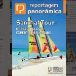 Já está está no ar revista da Sanchat Tour Operadora, especialista em Caribe