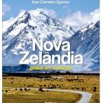Jornalista lança livro sobre a Nova Zelândia e seus atrativos como referência para o Brasil