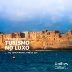 Unibes Cultural recebe a 4ª edição do evento Turismo no Luxo
