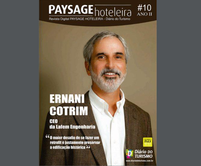 10ª edição da Paysage Hoteleira entrevista Ernani Cotrin, Ceo da Lafem Engenharia