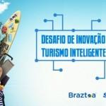 Braztoa e SEBRAE promovem Desafio de Inovação Turismo Inteligente no sudeste