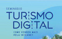 """""""Turismo Digital: como vender mais na Internet"""" é o nome do Seminário em Porto de Galinhas"""