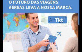 Air Tkt cria campanha institucional para se aproximar mais das agências de viagens