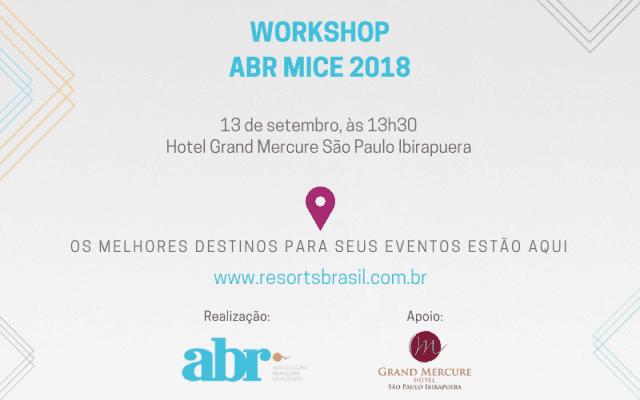 ABR realiza workshop MICE e reúne resorts e gestores de eventos