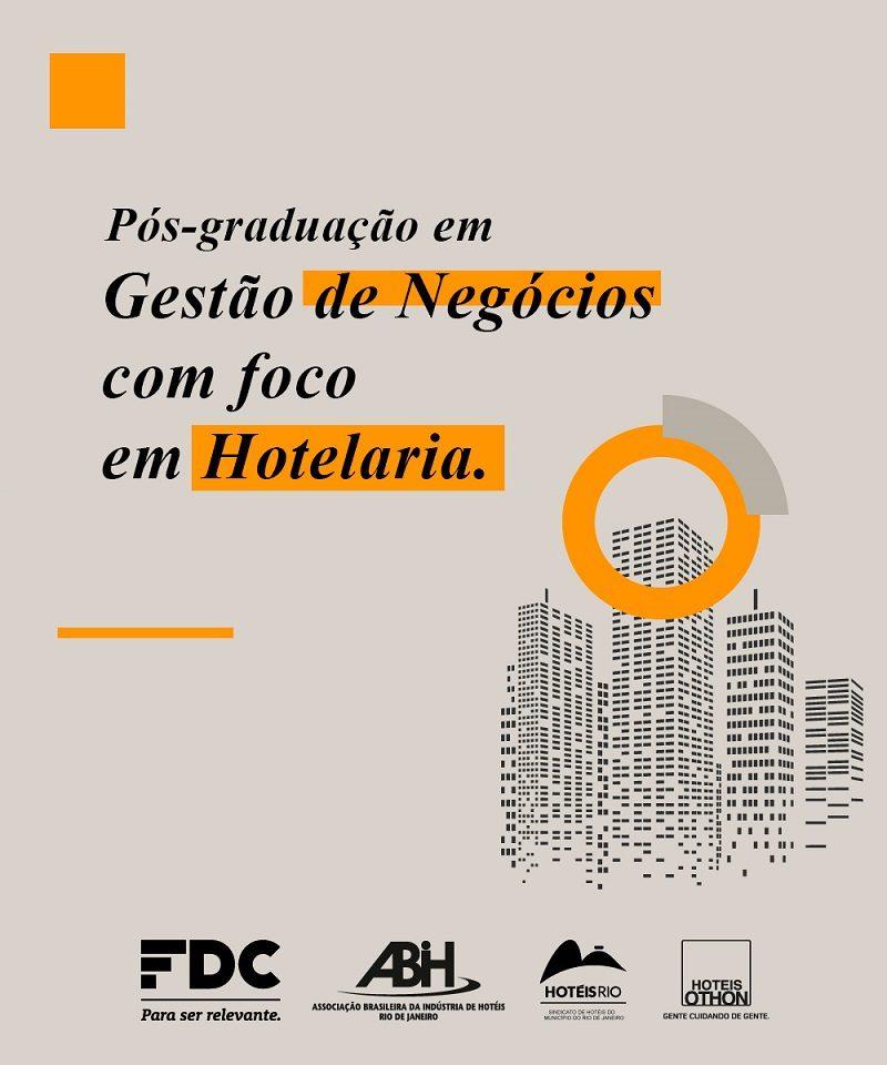 Hotéis e ABIH-RJ em parceria com Fundação Dom Cabral oferecem Programa de Pós-Graduação